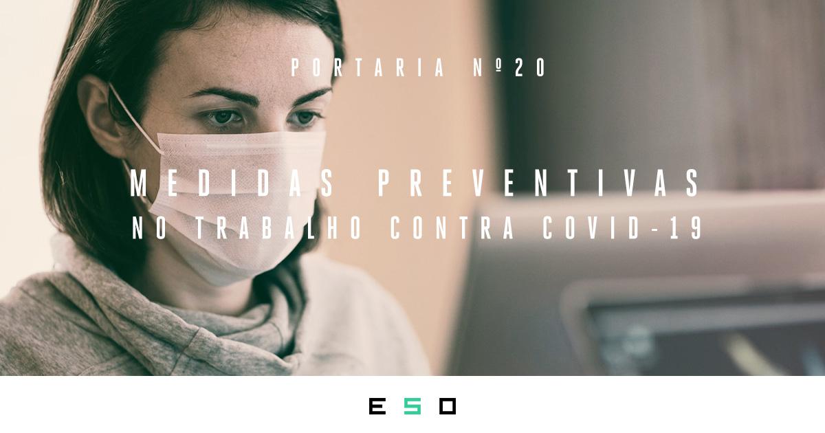 Portaria Conjunta Nº 20 - Medidas Preventivas no Trabalho Contra Covid-19