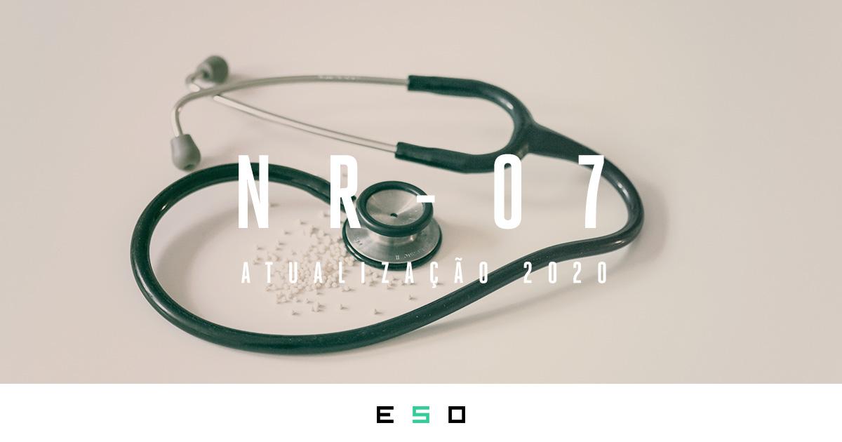 Confira a Atualização da NR-7: PCMSO  Programa de Controle Médico de Saúde Ocupacional (2020)